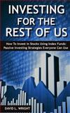 Investing for the Rest of Us, David L. Wright, 0615922244