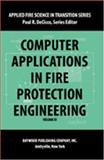 Computer Applications in Fire Protection Engineering, , 0895032244