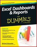 Excel Dashboards and Reports for Dummies, Alexander, Michael, 1118842243