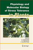 Physiology and Molecular Biology of Stress Tolerance in Plants, , 1402042248