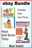 EBay Unleashed a Beginners Guide to Making Money on EBAY, Nick Vulich, 1482792249