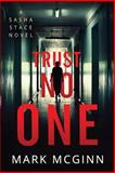 Trust No One, Mark McGinn, 1492762245