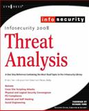 InfoSecurity 2008 Threat Analysis, Clark, Champ, III and Chaffin, Larry, 1597492248