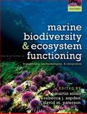 Marine Biodiversity and Ecosystem Functioning : Frameworks, methodologies, and Integration, Solan, Martin and Aspden, Rebecca J., 0199642257