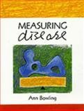 Measuring Disease, Bowling, Ann, 0335192254