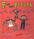 F Is for Fiesta, Susan Middleton Elya, 0399242252