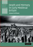 Death and Memory in Early Medieval Britain 9780521142250