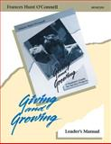 Giving and Growing, Frances H. O'Connell, 0884892255