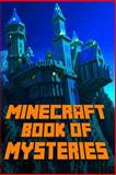 Minecraft: Book of Mysteries, Minecraft Books and Minecraft Library, 1500632252