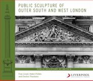 Public Sculpture of Outer South and West London, Potkin, Helen, 1846312256