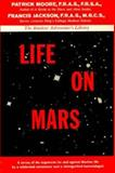 Life on Mars, Moore, Patrick and Jackson, Francis, 0393052257