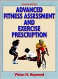 Advanced Fitness Assessment and Exercise Prescription Package, Heyward, Vivian, 0736062254