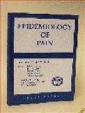 Epidemiology of Pain : A Report of the Task Force on Epidemiology of the International Association for the Study of Pain, Iain K. Crombie, Peter R. Croft, Steven J. Linton, Linda Leresche, Michael Von Korff, 0931092256