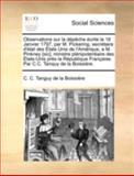 Observations Sur la Dépêche Écrite le 16 Janvier 1797, Par M Pickering, Secrétaire D'État des États Unis de L'Amérique, a M Pinkney [Sic], Ministre, C. C. Tanguy De La Boissière, 114071225X