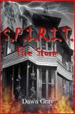 S. P. I. R. I. T: Fire Storm, Dawn Gray, 1469972255