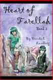 Heart of Farellah: Book 3, Brindi Lundberg, 1475292252