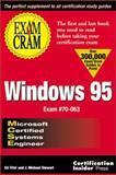 MCSE Windows 95 Exam Cram, Ed Tittel and Kurt Hudson, 1576102254