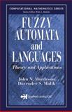 Fuzzy Automata and Languages : Theory and Applications, Mordeson, John N. and Malik, Davender S., 1584882255