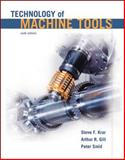 Technology of Machine Tools with Student Workbook, Krar, Steve F. and Gill, Arthur R., 0077232259