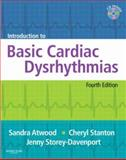 Introduction to Basic Cardiac Dysrhythmias, Atwood, Sandra and Stanton, Cheryl, 0323052258