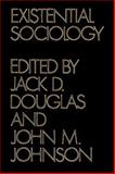 Existential Sociology, , 0521292255