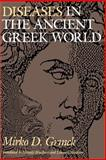 Diseases in the Ancient Greek World, Grmek, Mirko D., 0801842255