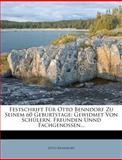 Festschrift Für Otto Benndorf Zu Seinem 60 Geburtstage, Otto Benndorf, 1279022256