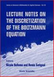 Lecture Notes on the Discretization of the Boltzmann Equation, , 9812382259