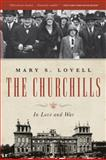 The Churchills, Mary S. Lovell, 0393342255