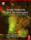 Smart Materials and Technologies in Architecture, Schodek, Daniel L. and Addington, Michelle, 0750662255