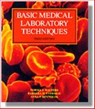 Basic Medical Laboratory Techniques, Walters, Norma J. and Estridge, Barbara H., 0827362250