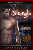 Strength, Carrie Butler, 1491252251