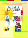 Bright Futures : Guidelines for Health Supervision of Infants, Children, and Adolescents, Paula Duncan MD  FAAP, 1581102259