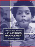 A Case Study Approach to Classroom Management, Scarpaci, Richard T., 0205392253