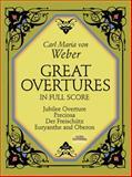Great Overtures in Full Score, Carl Maria von Weber, 0486252256