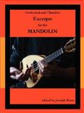 Orchestral and Chamber Excerpts for Mandolin, Joseph Brent, 0615182259