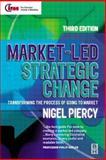 Market-Led Strategic Change 9780750652254
