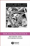 Sociolinguistics : Method and Interpretation, Milroy, Lesley and Gordon, Matthew, 0631222251