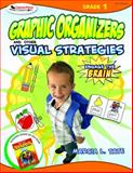 Graphic Organizers and Other Visual Strategies, Grade 1, Tate, Marcia L., 1412952255