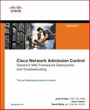 Cisco Network Admission Control, Volume II : NAC Network Deployment and Troubleshooting, White, David and Frahim, Jazib, 1587052253