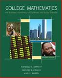 College Mathematics for Business, Economics, Life Sciences and Social Sciences, Barnett, Raymond and Ziegler, Michael, 0131572253