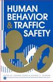 Human Behavior and Traffic Safety, , 0306422255