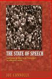 The State of Speech : Rhetoric and Political Thought in Ancient Rome, Connolly, Joy, 0691162255