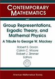Group Representations, Ergodic Theory, and Mathematical Physics : A Tribute to George W. Mackey, , 0821842250