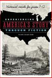 Experiencing America's Story Through Fiction, Hilary S. Crew, 0838912257
