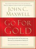 Go for Gold, John C. Maxwell, 1400202256