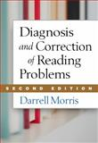 Diagnosis and Correction of Reading Problems, Second Edition, Morris, Darrell, 1462512259