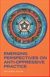 Emerging Perspectives on Anti-Oppressive Practice, , 155130225X