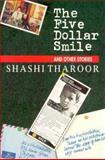 The Five Dollar Smile, Shashi Tharoor, 1559702257