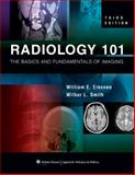 Radiology 101 : The Basics and Fundamentals of Imaging, , 1605472255